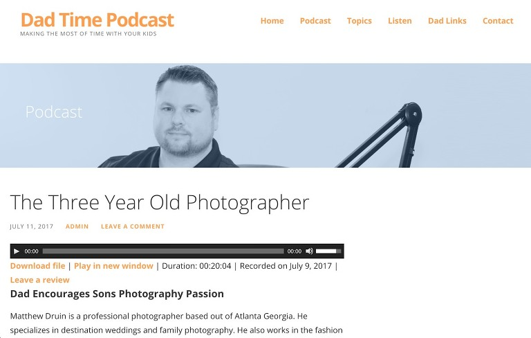 Interview with Dad Time Podcast talking about my 3 year old  son's passion for photography